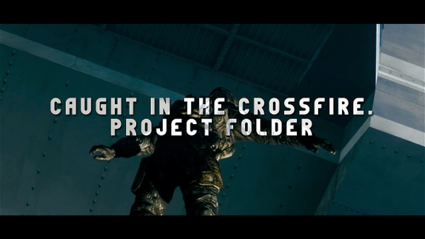 Caught In The Crossfire (Project Folder)