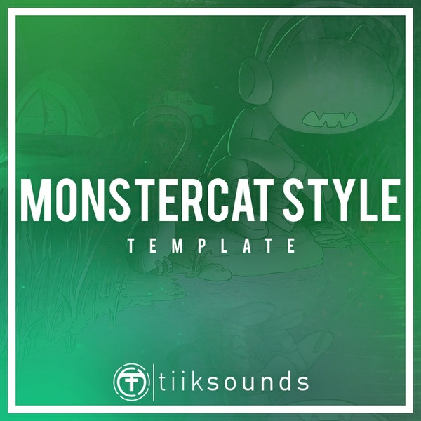 Tiik Sounds: Monstercat Style FLP