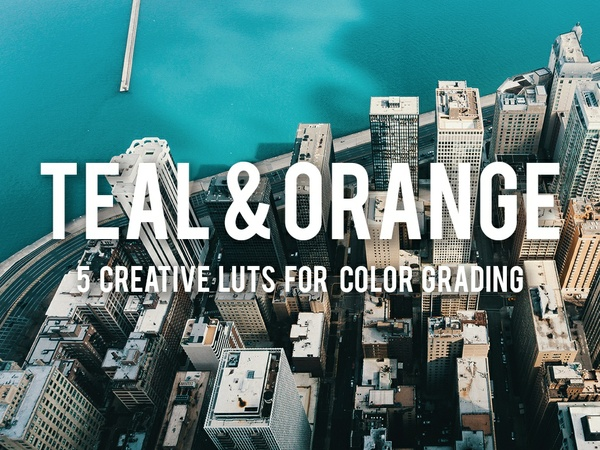 TEAL & ORANGE | 5 LUTs