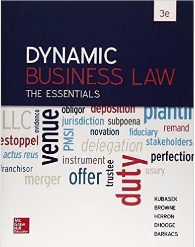 Dynamic Business Law The Essentials 3rd Edition by Kubasek ( PDF )