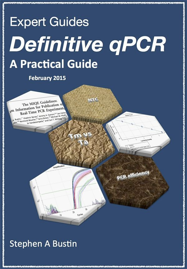 Definitive qPCR: A practical guide