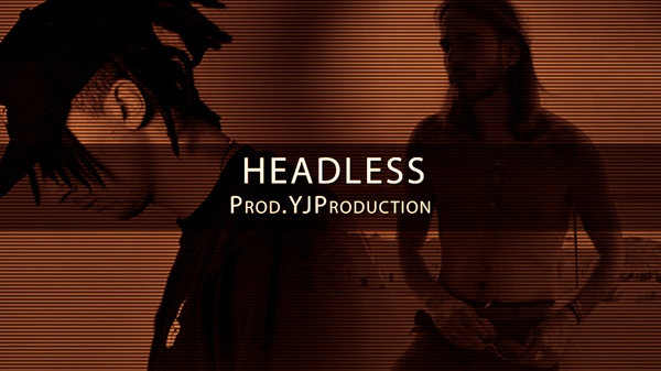 [FREE] HEADLESS | YJ Production
