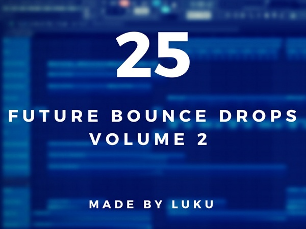 25 FUTURE BOUNCE DROPS VOL. 2 [Midi-Pack by Luku]