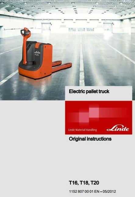 Linde Electric Pallet Truck Type 1152: T16, T18, T20 Operating Instructions (User Manual)