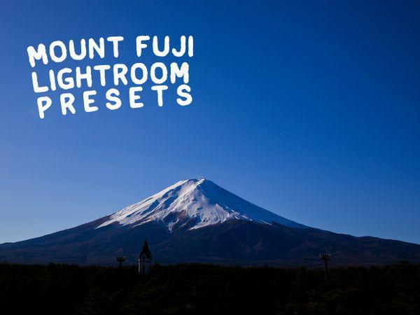 Mount Fuji Lightroom Presets