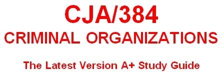 CJA 384 Week 2 Models of Organized Crime Executive Summary