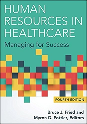 Human Resources in Healthcare  Managing for Success, Fourth Edition ( PDF , Instant download )