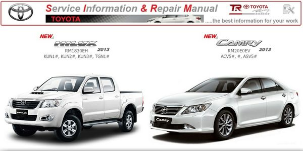 TOYOTA CAMRY & HILUX 2013 WORKSHOP MANUAL