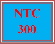 NTC 300 Week 3 Learning Team Cloud Implementation Proposal Delivery Methods & Migration