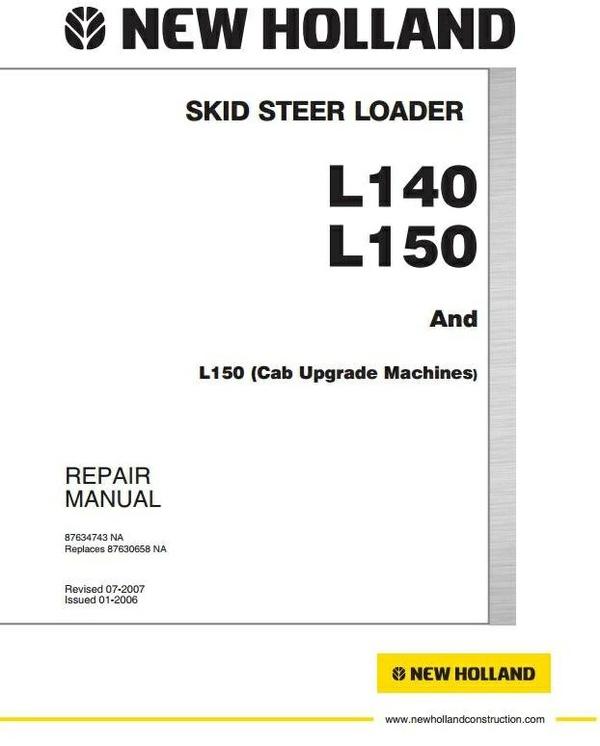New Holland Skid Steer Loader L140, L150 Workshop Service Manual