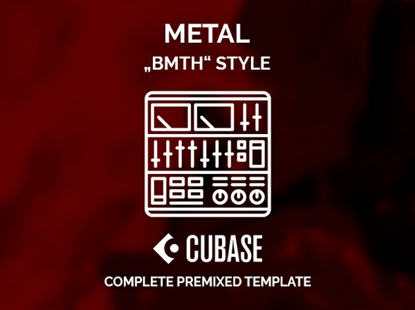 CUBASE PREMIXED TEMPLATE - Bring Me The Horizon style