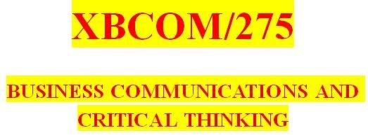 XBCOM 275 Week 9 Capstone Discussion Question