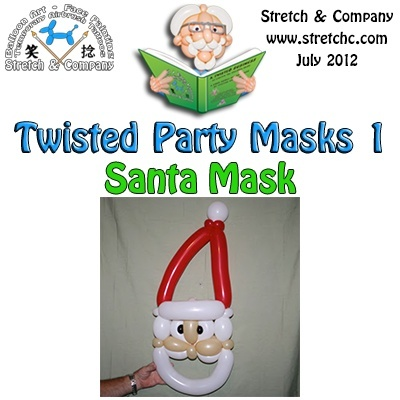 Santa Claus Mask from Twisted Party Masks 1 by Stretch the Balloon Dude