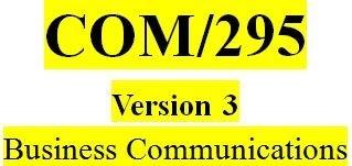 COM 295 Week 3 Technology and Communications