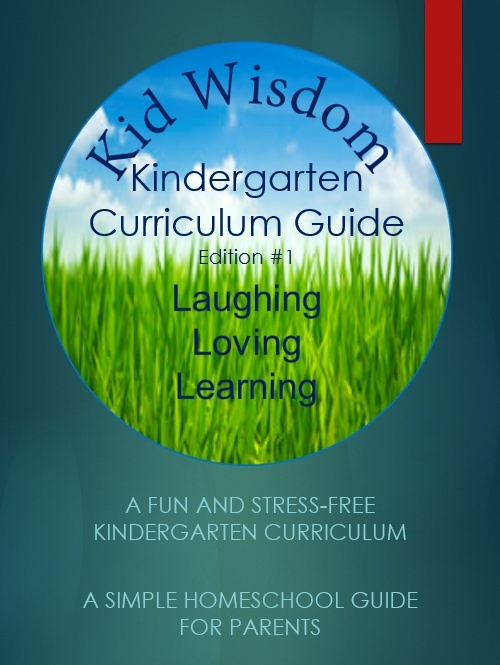 Kid Wisdom - Kindergarten Curriculum Guide