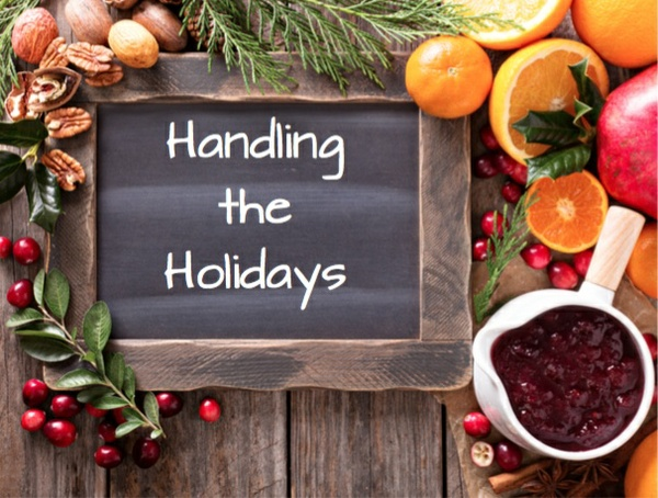 Handling the Holidays (FREE Guide!)