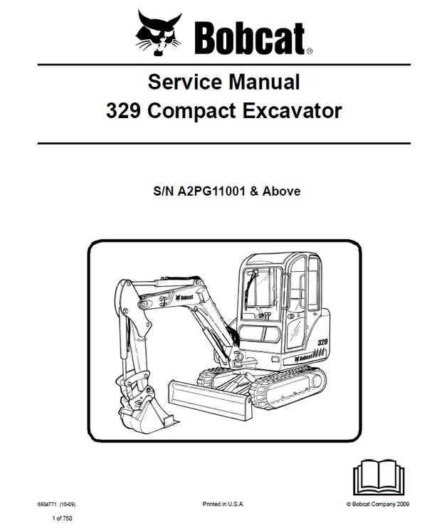 Bobcat 329 Excavator Service Repair Manual PDF S/N A2PG 11001 & Up