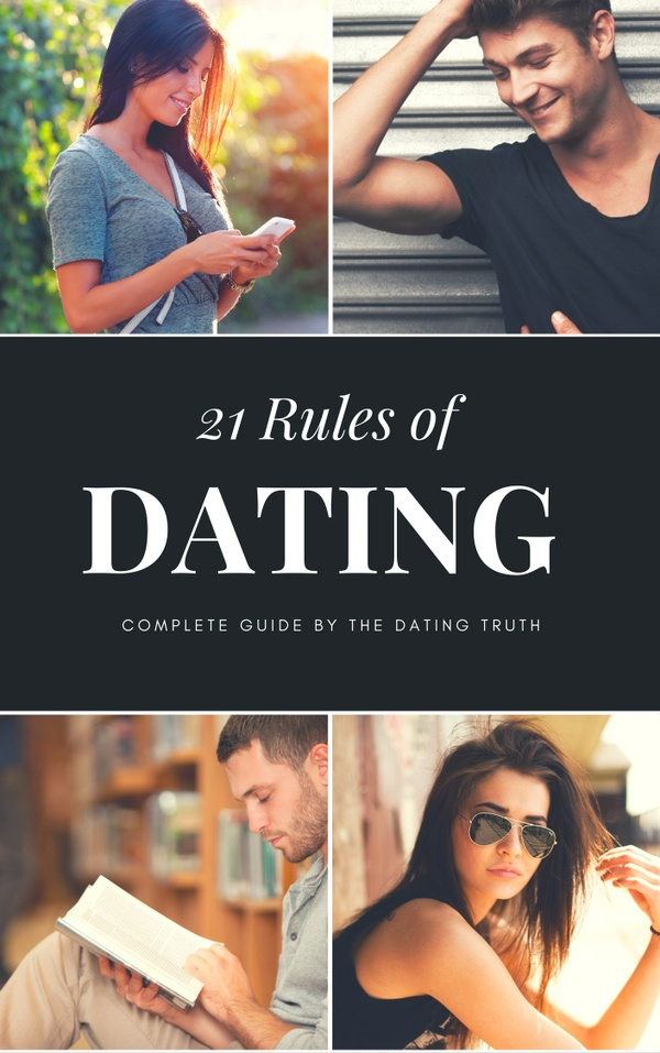 21 Rules Of Dating by The Dating Truth