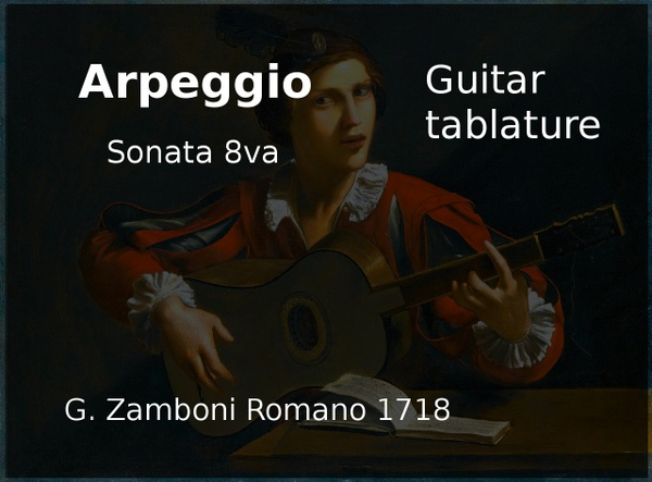Arpeggio ( G. Zamboni 1718 ) - Guitar tablature