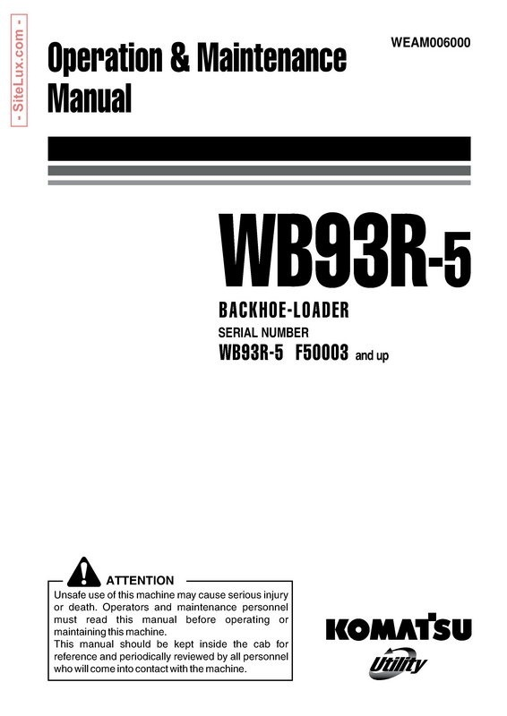 Komatsu WB93R-5 Backhoe Loader Operation & Maintenance Manual - WEAM006000