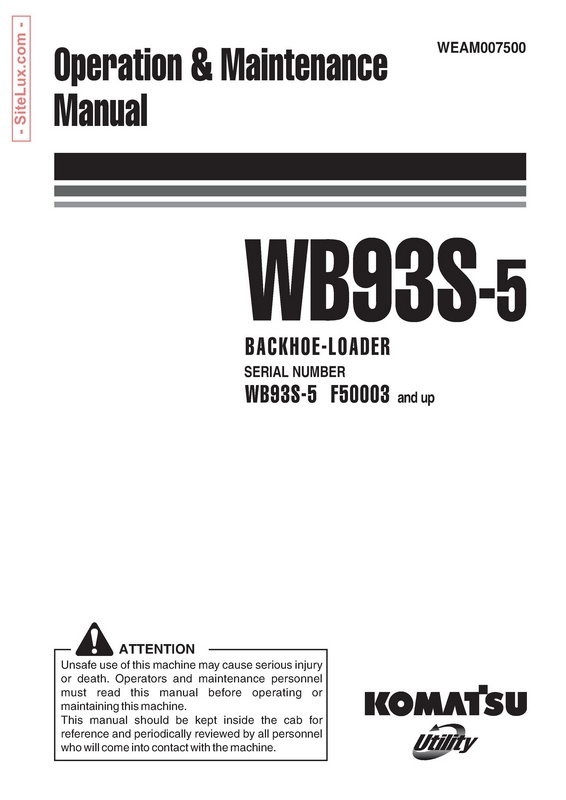 Komatsu WB93S-5 Backhoe Loader Operation & Maintenance Manual - WEAM007500