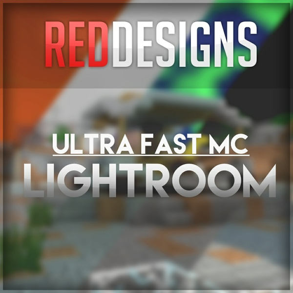 RedDesigns Ultra Fast Lighting v1 !!! (OUT NOW!!)