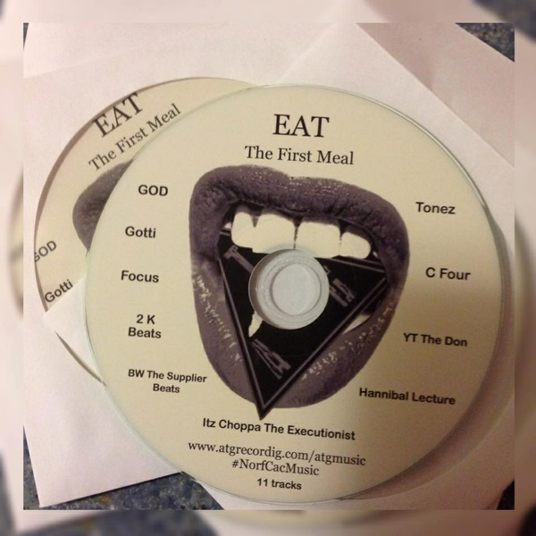 EAT: The First Meal feat The Durtie Souf Boyz