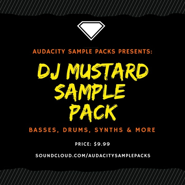 DJ MUSTARD SAMPLE PACK
