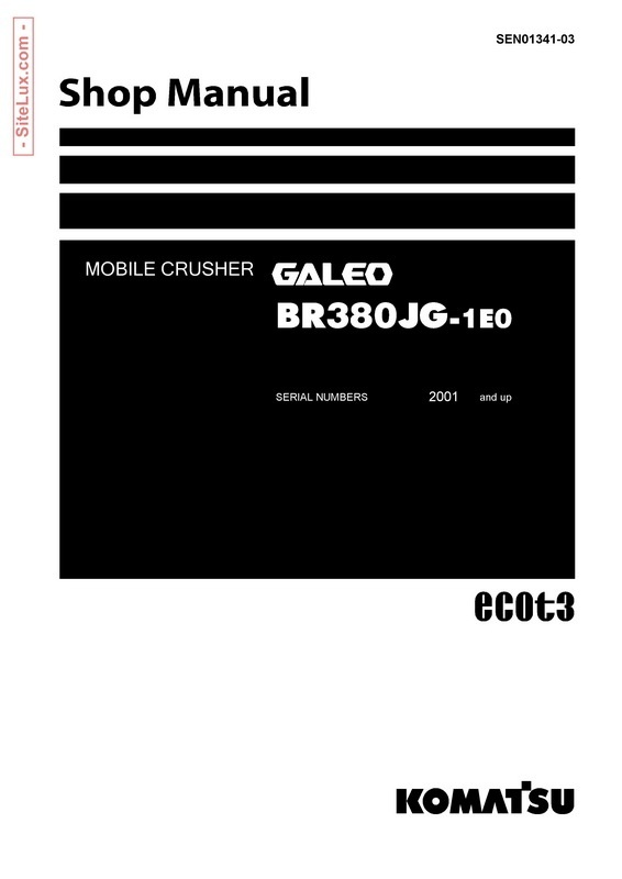Komatsu BR380JG-1E0 Galeo Mobile Crusher Shop Manual - SEN01341-03