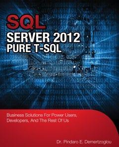 SQL Server 2012 Pure T-SQL