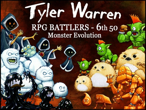 *NEW* Tyler Warren RPG Battlers - 6th 50 Monsters (Monster Evolution)