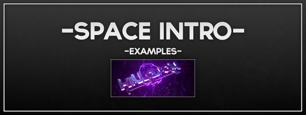 Space Style Intro [CLOSED]