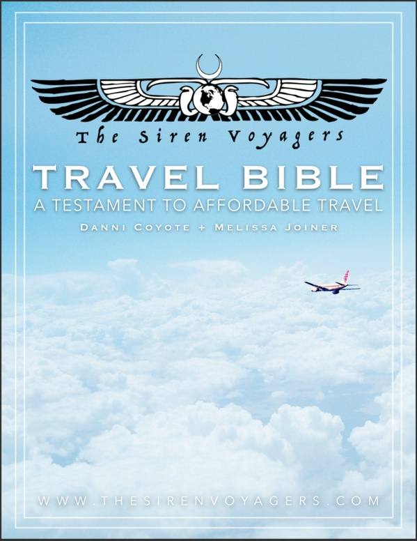 The Siren Voyagers' Travel Bible