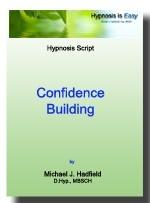 Confidence Building - Hypnosis Script