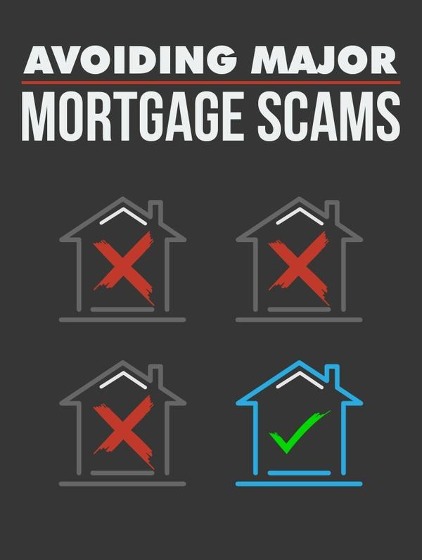 Avoiding Major Mortgage Scams
