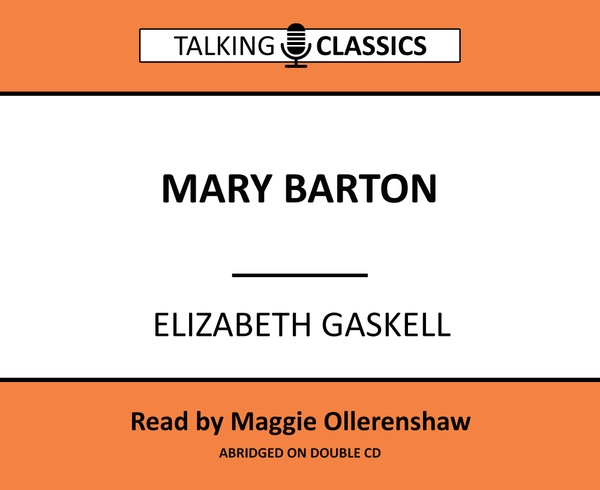 Talking Classics: Mary Barton