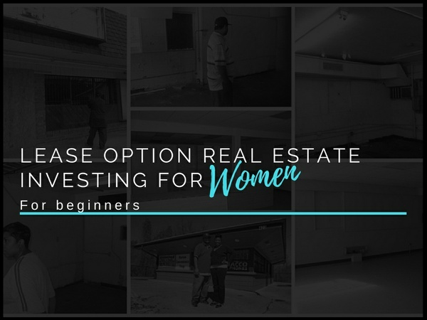Commercial Lease Option Real Estate Investing for Women