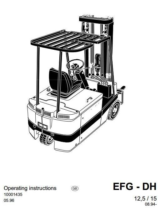 JUNGHEINRICH JETI Electric Fork Truck EFG-DH Series: 12.5, 15 Operating and Maintenance Manual