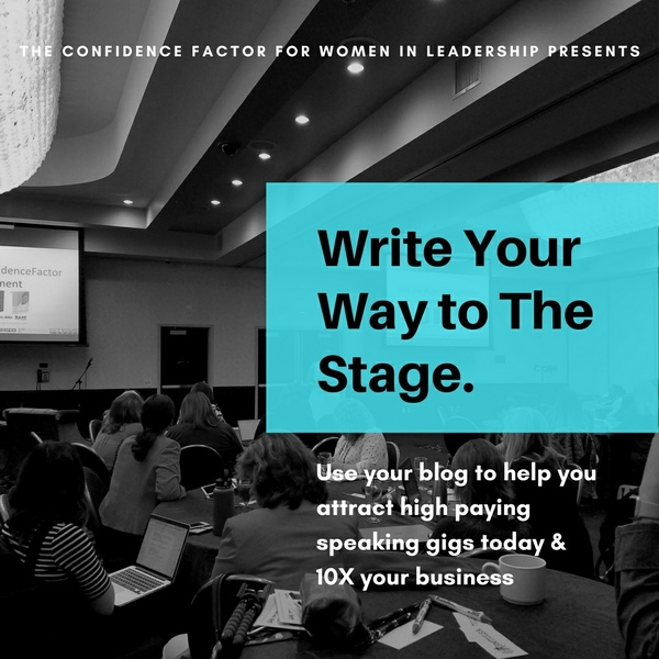 Write Your Way to Speak on High Paying Stages