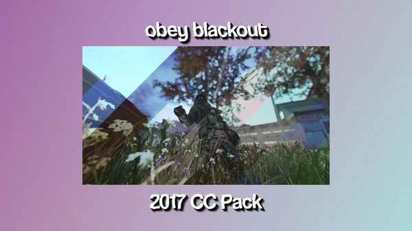 Obey Blackout 2017 CC Pack!