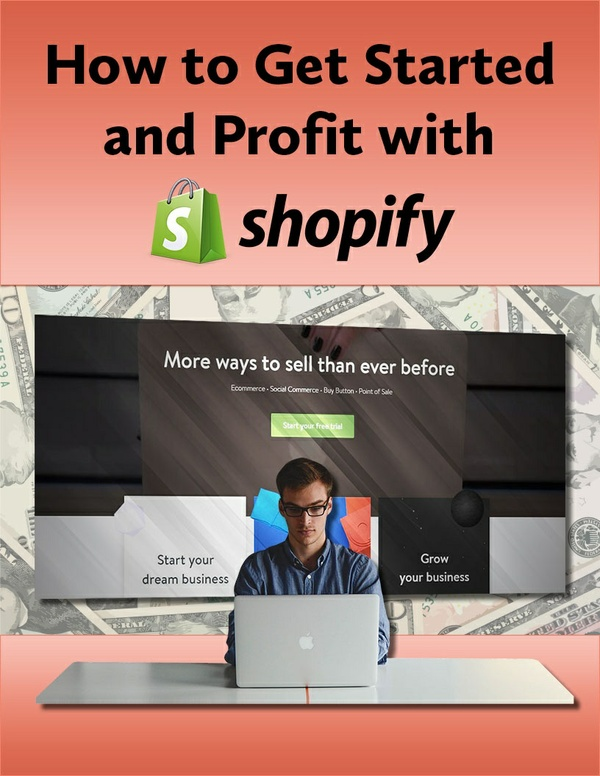 How To Get Started And Profit With Shopify