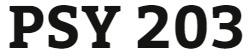 PSY 203 Week 2 Review Worksheet