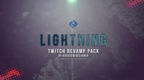 Lightning Twitch Revamp Pack By Houssem Designer