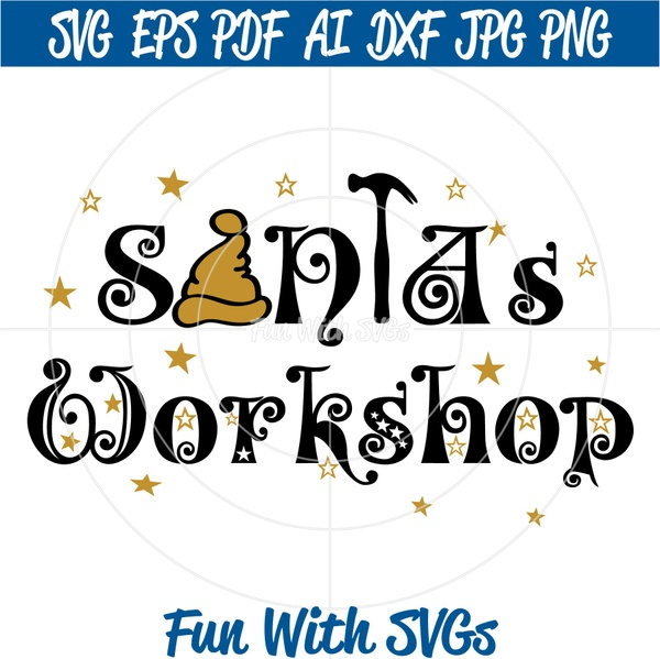 Santa's Workshop SVG, Christmas SVG File, Christmas Sign, SVG Files, Cricut Files, Silhouette Files