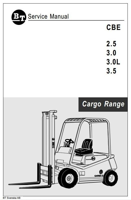 BT Cargo Range Electric Forklift Truck  CBE 2.5, CBE 3.0, CBE 3.0L, CBE 3.5 Workshop Service Manual