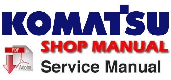 Komatsu PC03-2 Hydraulic Excavator Shop Service Manual ( SN:21587 and up )