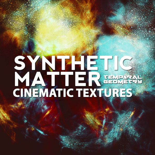 Synthetic Matter - Cinematic Textures Sample Pack