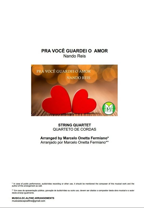 Pra Você Guardei o Amor - Nando Reis - Quarteto de Cordas - Partitura