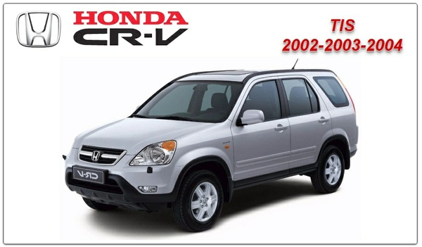 HONDA CRV 2002-2004 TIS WORKSHOP MANUAL