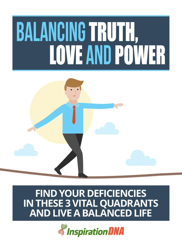 Balancing Truth, Love And Power ***EBOOK*** Live a balanced life now!